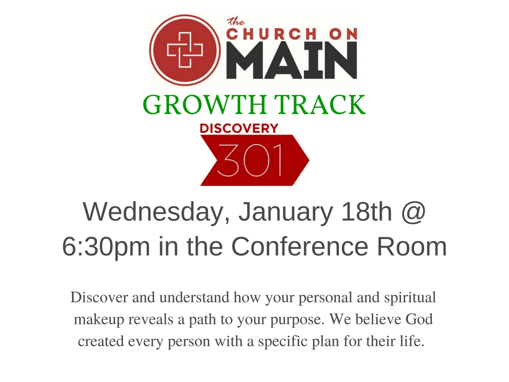 Growth Track Discovery 301 Class @ The Church on Main - Conference Room | Columbia | Mississippi | United States