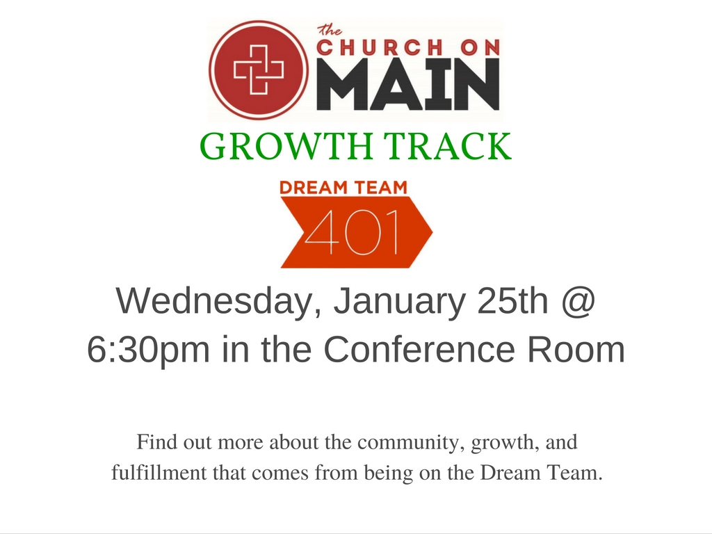 Growth Track Dream Team 401 Class @ The Church on Main - Conference Room | Columbia | Mississippi | United States
