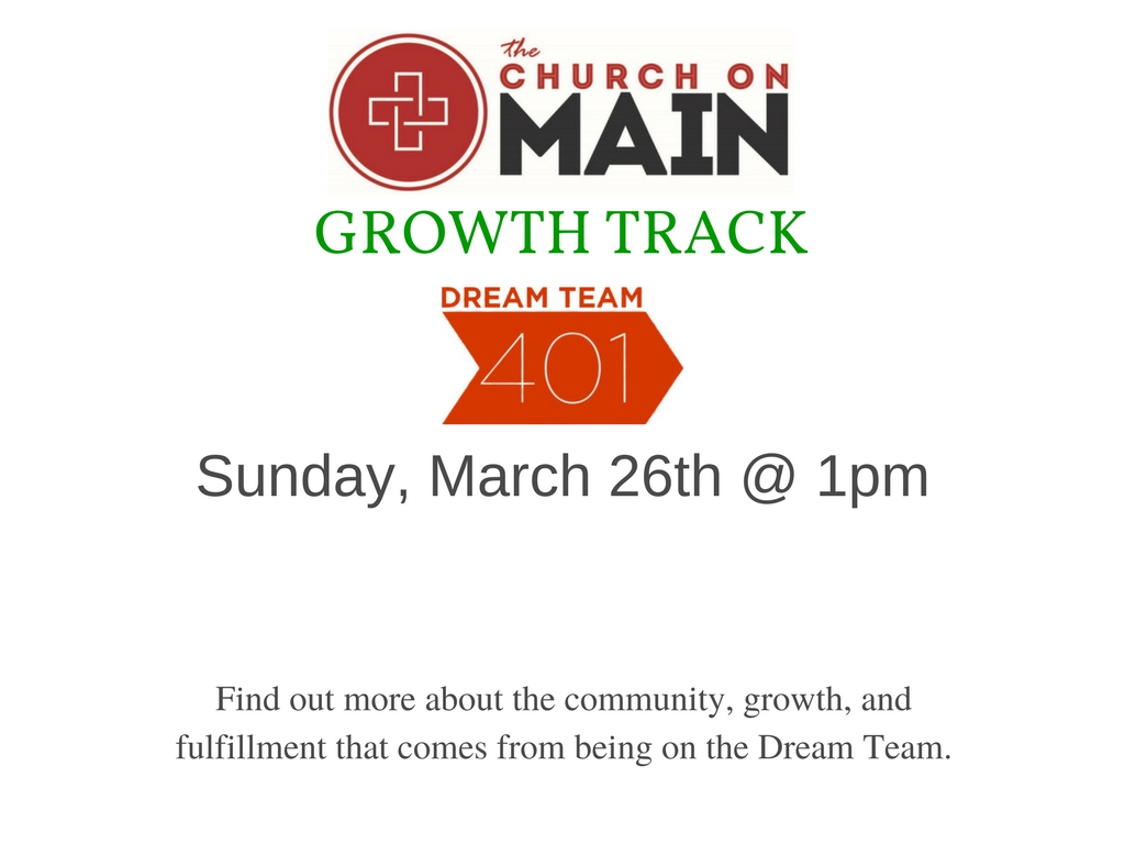 Growth Track Dream Team 401 Class @ The Church on Main   Columbia   Mississippi   United States