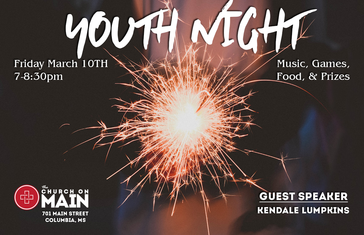 Youth Night @ The Church on Main   Columbia   Mississippi   United States